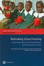 Rethinking School Feeding, Social Safety Nets and the Education Sector (Directi