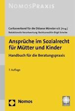 Ansprüche im Sozialrecht für Mütter und Kinder von Birgit Scheibe (2012,...