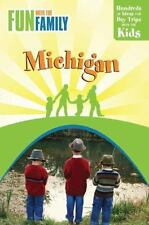 Fun with the Family Michigan, 7th: Hundreds of Ideas for Day Trips-ExLibrary