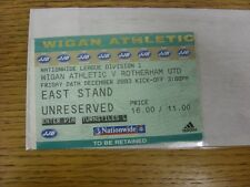26/12/2003 Ticket: Wigan Athletic v Rotherham United  (folded). Any faults with