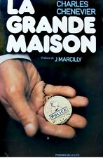 CHARLES CHENEVIER la grande maison MARCILLY 1976 SIGNÉ+