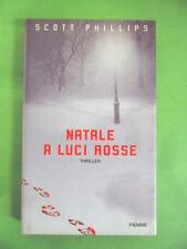 PHILLIPS.NATALE A LUCI ROSSE.PIEMME 1°ED.2000