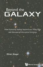 BEYOND THE GALAXY - SIEGEL, ETHAN - NEW PAPERBACK BOOK