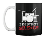 I Destroy Silence Funny Drumming Drummer Gift Coffee Mug