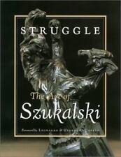 Struggle: The Art of Szukalski: By Stanislav Szukalski