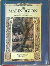 THE MABINOGION ~ TRANSLATED LADY CHARLOTTE GUEST ~ ILLUS ALAN LEE ~ 1st PRINT HC