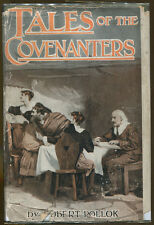 Tales of the Covenanters by Robert Pollock-1930s Ed./DJ-Religious Novel