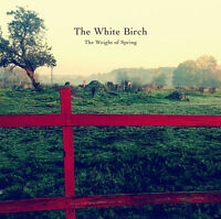 The White Birch - Weight of Spring [New CD]