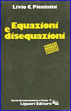 Livio C. Piccinini Equazioni e disequazioni analisi matematica geometria algebra