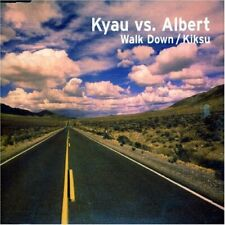 Kyau vs. Albert Walk down (2006)  [Maxi-CD]