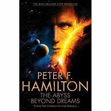 The Abyss Beyond Dreams by Peter F. Hamilton (Hardback, 2014)