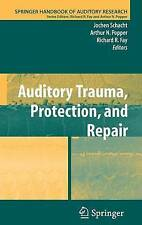 Auditory Trauma, Protection, and Repair (Springer Handbook of Auditory Research)