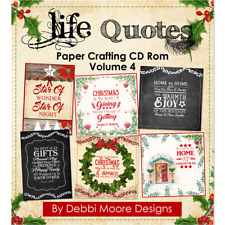 Debbi Moore Designs Life Quotes Paper Crafting CD Rom Volume 4 (323524)