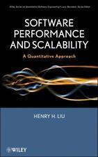 Software Performance and Scalability: A Quantitative Approach, Henry H Liu