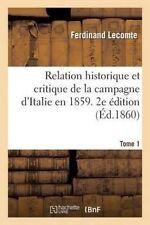 USED (LN) Relation Historique Et Critique de La Campagne D'Italie En 1859. 2e Ed