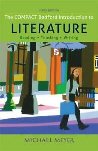 The Compact Bedford Introduction to Literature: Reading, Thinking, and Writing b