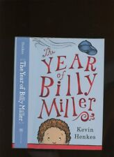Henkes, Kevin: The Year of Billy Miller ** Newbery Author ** HB/DJ 1st/1st