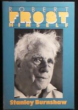 Robert Frost Himself by Stanley Burnshaw Pbk August 1989 FINE