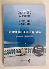 Maurizio Maggiani Gian Piero Alloisio STORIA DELLA MERAVIGLIA  libro + CD