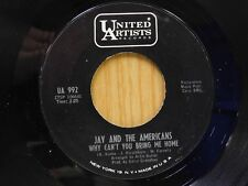 Jay & The Americans 45 Why Can't You Bring Me Home / Baby... - United Artists EX