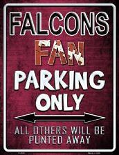 Atlanta Falcons Fan Parking Only Metal Parking Sign