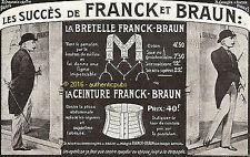 PUBLICITE FRANCK BRAUN CEINTURE BRETELLE POUR HOMME DE 1918 FRENCH AD ADVERT PUB