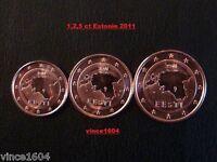 1,2,5 cts cent centimes euro Estonie / Estonia 2011, UNC DE ROULEAUX !!