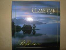 REFLECTIONS - IN CLASSICAL MOOD CD & BOOK VGC VERDI - MOZART - SCHUBERT