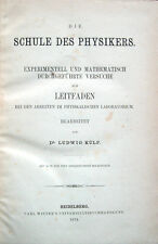 1874 – KÜLP, DIE SCHULE DES PHYSIKERS – FISICA PHYSIC PHYSIK MECCANICA OTTICA