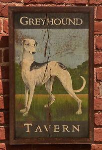 "Antique Look Repro of Original Art - Trade Sign ""Greyhound Tavern"" Dog Primitive"