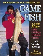 Hooked on Ice Fishing III: Gamefish, Tom Gruenwald, Good Book