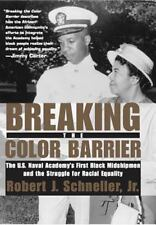 Breaking the Color Barrier: The U.S. Naval Academy's First Black Midshipmen and