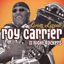 Living Legend by Roy Carrier & The Night Rockers (CD, Oct-2004, Severn Records)