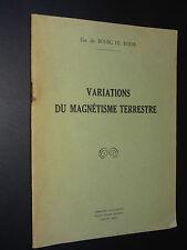 VARIATIONS DU MAGNÉTISME TERRESTRE - Em. du Bourg de Bozas - 1953