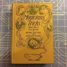 Magician's Tricks How They are Done First Edition Magic Rare  Antique  Book 1910