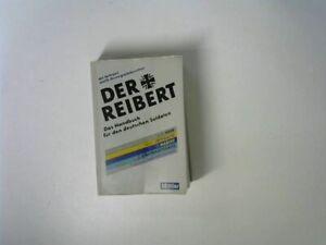 Der Reibert - Heer, Luftwaffe, Marine - Das Handbuch für den deutschen Soldaten