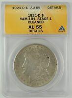 1921-D $1 Morgan Silver Dollar VAM-1B1 STAGE 1 (EDS) ANACS AU55 Details #6032865
