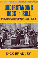 Understanding Rock 'N' Roll: Popular Music in Britain, 1955-1964-ExLibrary