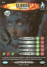 DR WHO ULTIMATE MONSTERS RARE 675 ELDRAD (ATTACKING)