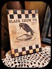 Primitive Vintage Distressed `Print on Canvas *BLACK CROW PIE` ADVERTIZING` 5x7