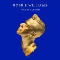 New: ROBBIE WILLIAMS - Take the Crown CD + DVD