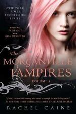 The Morganville Vampires, Volume 4 by Caine, Rachel
