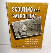 BOOK Scouting and Patrolling Soldier - Enemy - Ground Inf Journal 1943 1st Ed