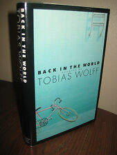 1st/1st Printing BACK IN THE WORLD Tobias Wolff CLASSIC Modern Fiction STORIES