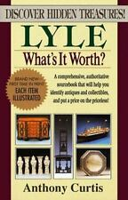 Lyle: What's It Worth? by Anthony Curtis, Discover Hidden Treasures, Paperback