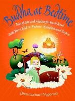 Buddha at Bedtime : Tales of Love and Wisdom for You to Read with Your Child