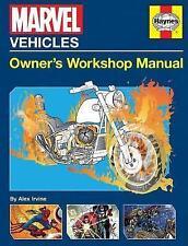 Marvel Vehicles: Owner's Workshop Manual by Alex Irvine New Paperback Book