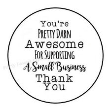THANK YOU FOR SUPPORTING MY SMALL BUSINESS ENVELOPE SEALS LABELS STICKERS 1.5""