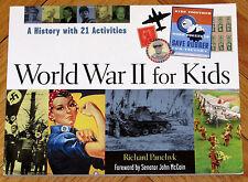 WORLD WAR II FOR KIDS: A History with 21 Activities, Richard Panchyk L1