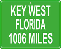 Key West, Florida  Florida Keys custom mileage sign - distance to your house